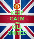 KEEP CALM AND KILL UNITED - Personalised Poster large