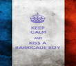 KEEP CALM AND KISS A BARRICADE BOY - Personalised Poster large