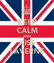 KEEP CALM AND KISS LAVERNE - Personalised Poster large
