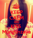 KEEP CALM AND KISS  Mungunzaya - Personalised Poster large