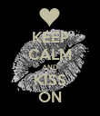KEEP CALM AND KISS ON - Personalised Poster large