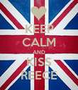 KEEP CALM AND KISS REECE - Personalised Poster large