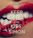 KEEP CALM AND KISS  SIMON - Personalised Poster large