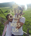 KEEP CALM AND KISS US - Personalised Poster large