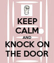 KEEP CALM AND KNOCK ON THE DOOR - Personalised Poster large