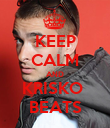 KEEP CALM AND KRISKO  BEATS - Personalised Poster large