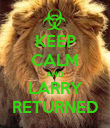 KEEP CALM AND LARRY RETURNED - Personalised Poster small