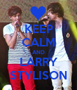KEEP CALM AND LARRY STYLISON - Personalised Poster large