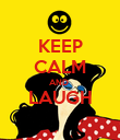 KEEP CALM AND  LAUGH  - Personalised Poster large