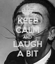 KEEP CALM AND LAUGH A BIT - Personalised Poster large