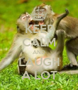 KEEP CALM AND LAUGH A LOT - Personalised Poster large