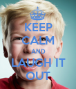 KEEP CALM AND LAUGH IT OUT - Personalised Poster large