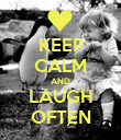 KEEP CALM AND LAUGH OFTEN - Personalised Poster large