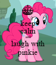 keep calm and laugh with pinkie - Personalised Poster large