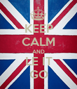 KEEP CALM AND LE IT GO - Personalised Poster large