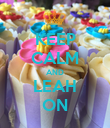 KEEP CALM AND LEAH ON - Personalised Poster large