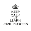 KEEP CALM AND LEARN CIVIL PROCESS - Personalised Poster large