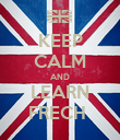 KEEP CALM AND LEARN FRECH  - Personalised Poster large