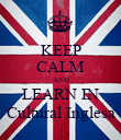 KEEP CALM AND LEARN IN Cultural Inglesa - Personalised Poster large