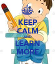 KEEP CALM AND LEARN MORE - Personalised Poster large