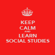 KEEP CALM AND LEARN SOCIAL STUDIES - Personalised Poster large