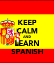 KEEP CALM AND LEARN SPANISH - Personalised Poster large