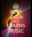 KEEP CALM AND LEARNS MUSIC - Personalised Poster large