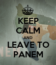 KEEP CALM AND LEAVE TO PANEM - Personalised Poster large