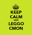 KEEP CALM AND LEGGO CMON - Personalised Poster large