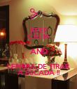 KEEP CALM AND LEMBRA DE TIRAR A ESCADA !! - Personalised Poster large
