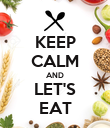 KEEP CALM AND LET'S EAT - Personalised Poster large