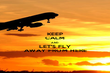 KEEP CALM AND LET'S FLY AWAY FROM HERE - Personalised Poster large