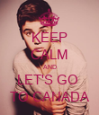 KEEP CALM AND LET'S GO  TO CANADA - Personalised Poster large