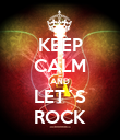 KEEP CALM AND LET´S ROCK - Personalised Poster large