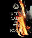 KEEP CALM AND LET'S  ROCK! - Personalised Poster large