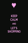 KEEP CALM AND LET'S SHOPPING - Personalised Poster large