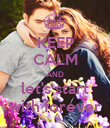 KEEP CALM AND let's start with forever - Personalised Poster large