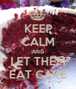 KEEP CALM AND LET THEM EAT CAKE - Personalised Poster large