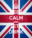 KEEP CALM AND LETS DRINK - Personalised Poster large