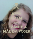 KEEP CALM AND LEVANTE A MÃE DA POSER - Personalised Poster large