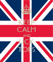 KEEP CALM AND LICK TOES - Personalised Poster large