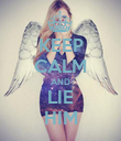 KEEP CALM AND LIE HIM - Personalised Poster large