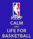 KEEP CALM AND LIFE FOR BASKETBALL - Personalised Poster large