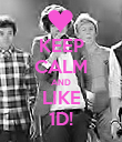 KEEP CALM AND LIKE 1D! - Personalised Poster large