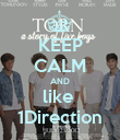 KEEP CALM AND like  1Direction - Personalised Poster large