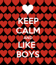 KEEP CALM AND LIKE  BOYS - Personalised Poster large