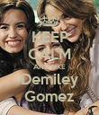 KEEP CALM AND LIKE Demiley Gomez - Personalised Poster large
