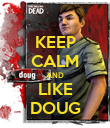 KEEP CALM AND LIKE DOUG - Personalised Poster large