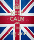 KEEP CALM AND like England - Personalised Poster large