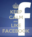 KEEP CALM AND LIKE FACEBOOK - Personalised Poster large